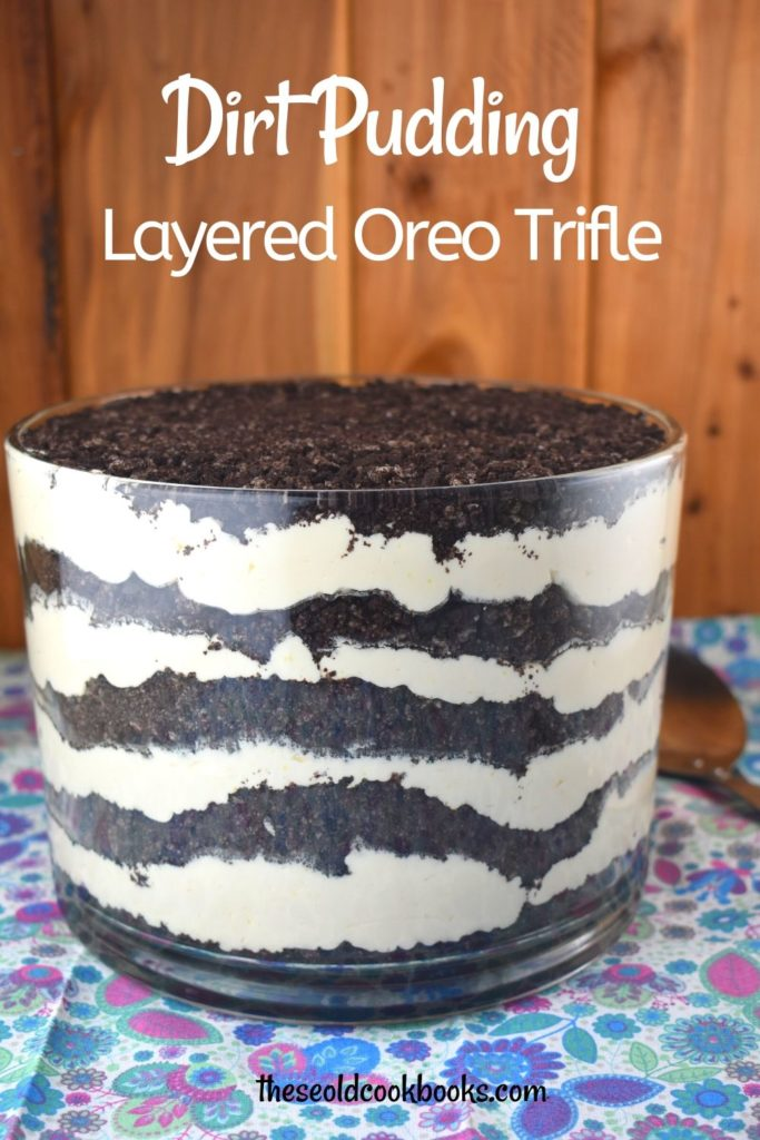 Oreo Dirt Pudding is a delicious no-bake dessert that everyone loves.