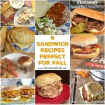 9 Sandwich Recipes Perfect for Fall