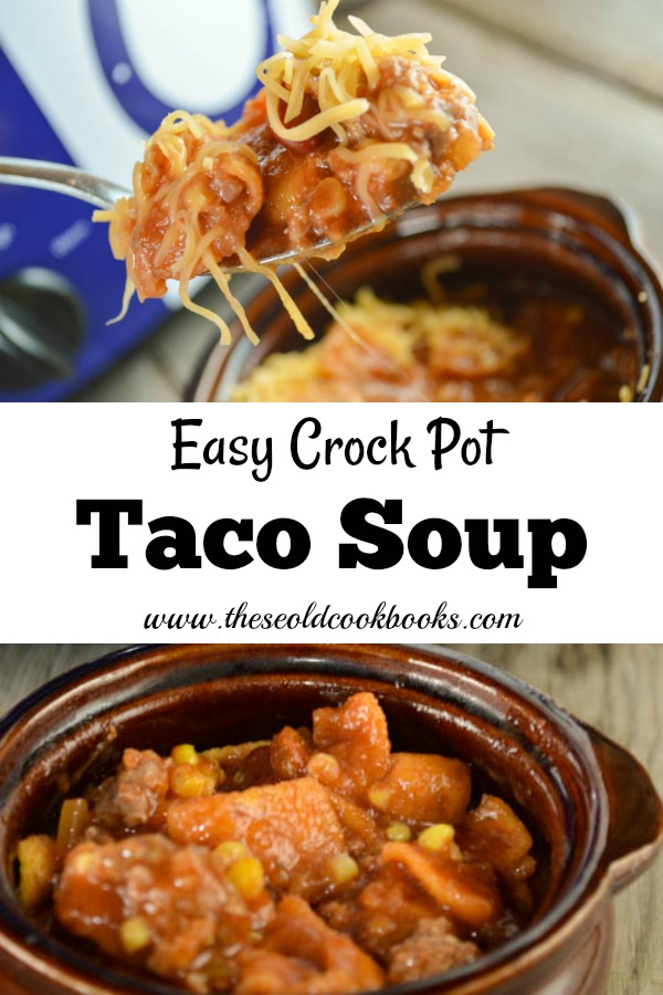Easy Crock Pot Taco Soup Recipe Features Ground Beef