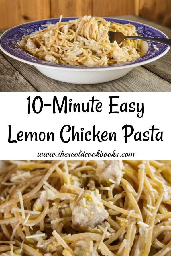 10 Minute Easy Lemon Chicken Pasta Recipe Using Fresh Lemon