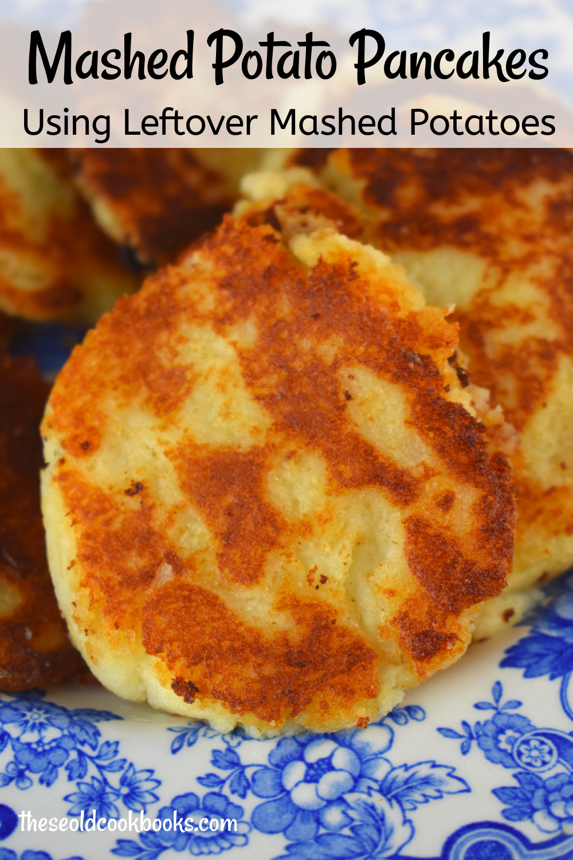 Leftover Mashed Potato Cakes Recipe These Old Cookbooks