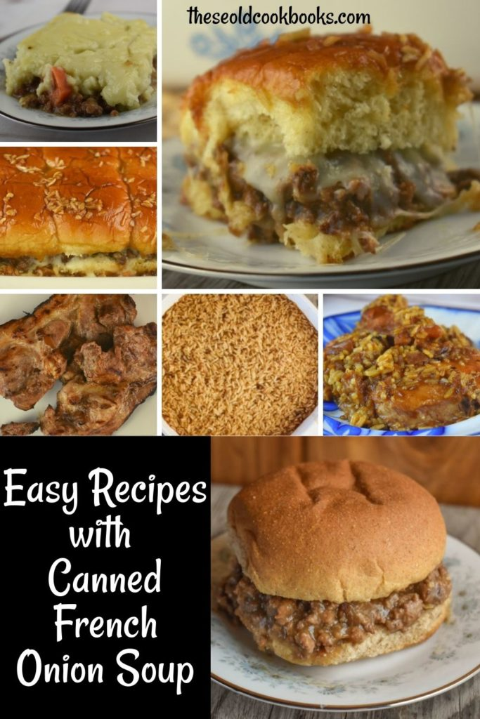 Easy recipes with canned French onion soup include dishes with ground beef, pork chops and rice.